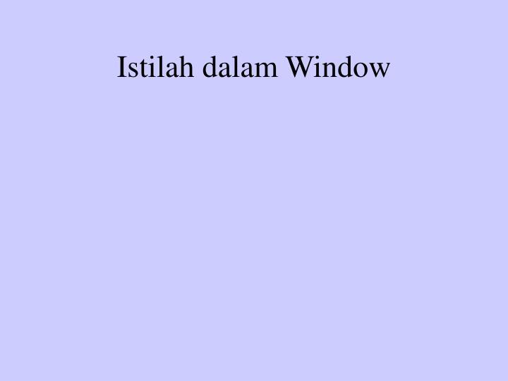 Istilah dalam Window