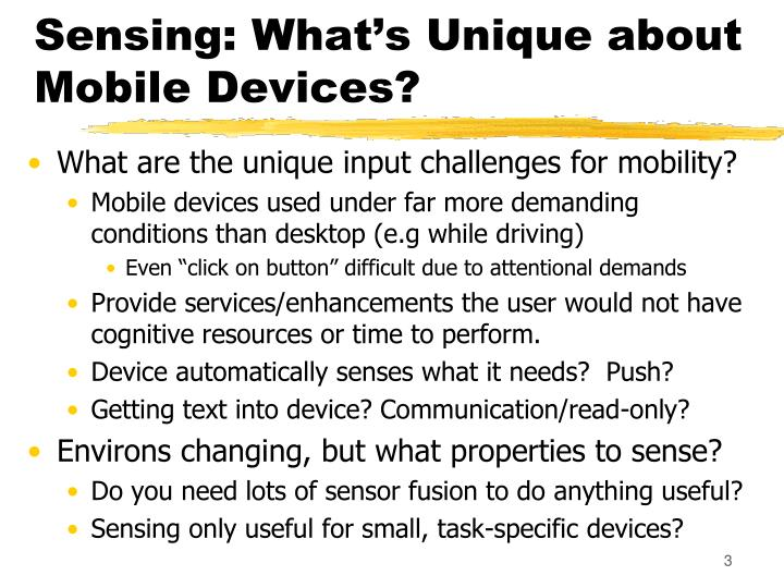 Sensing what s unique about mobile devices