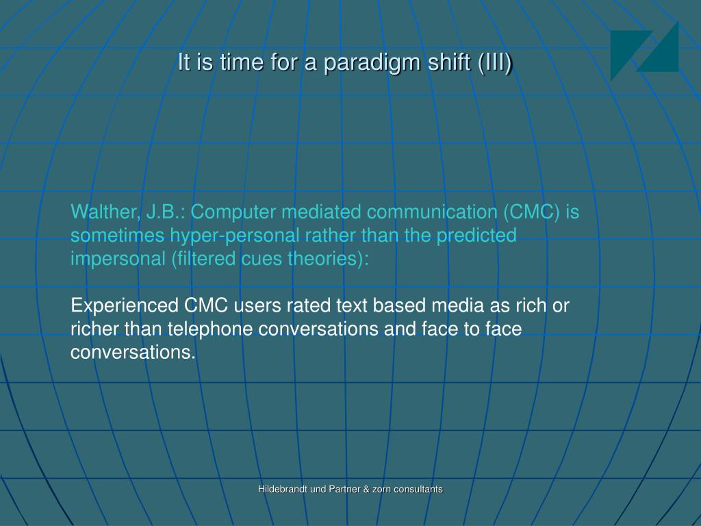 It is time for a paradigm shift (III)