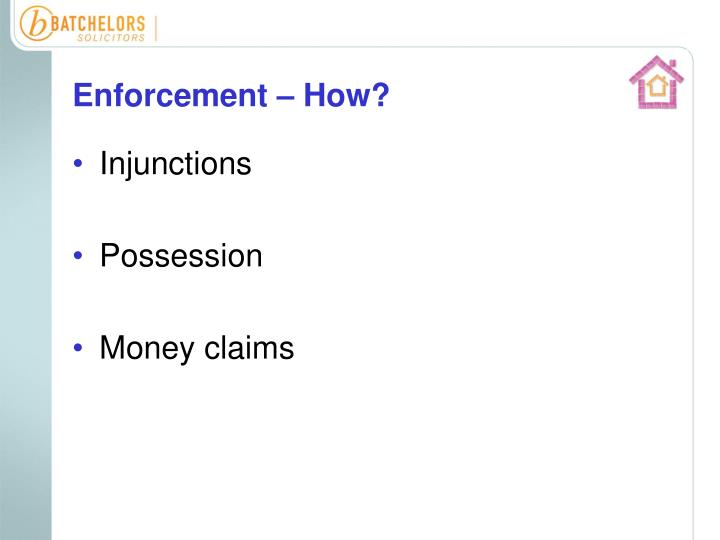 Enforcement – How?