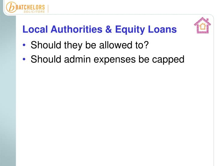 Local Authorities & Equity Loans