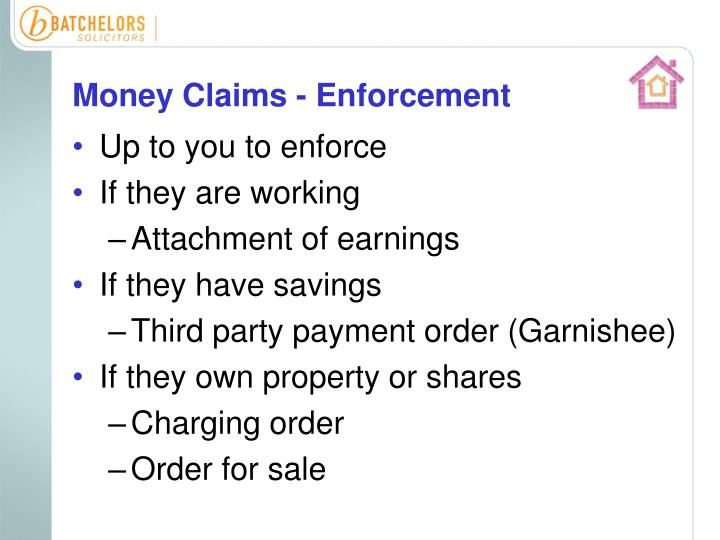 Money Claims - Enforcement