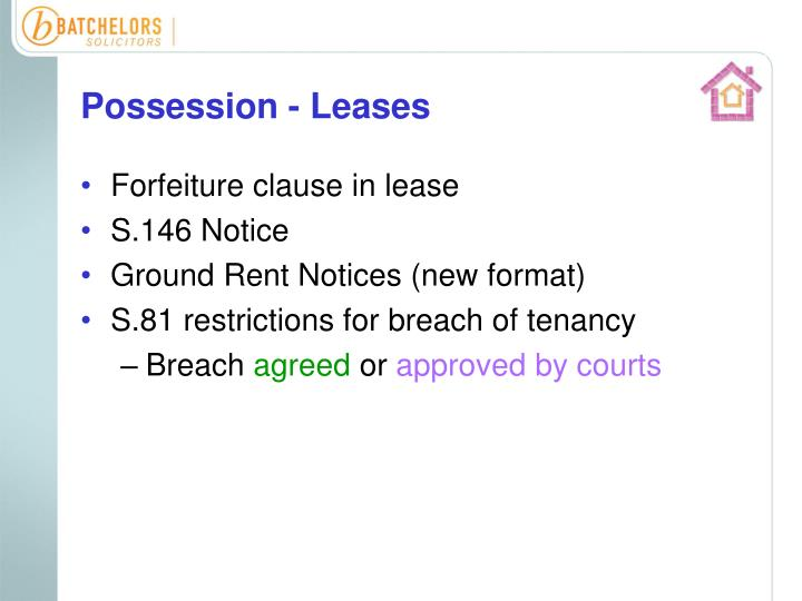 Possession - Leases