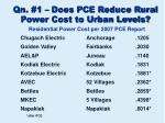 qn 1 does pce reduce rural power cost to urban levels