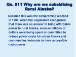 qn 11 why are we subsidizing rural alaska