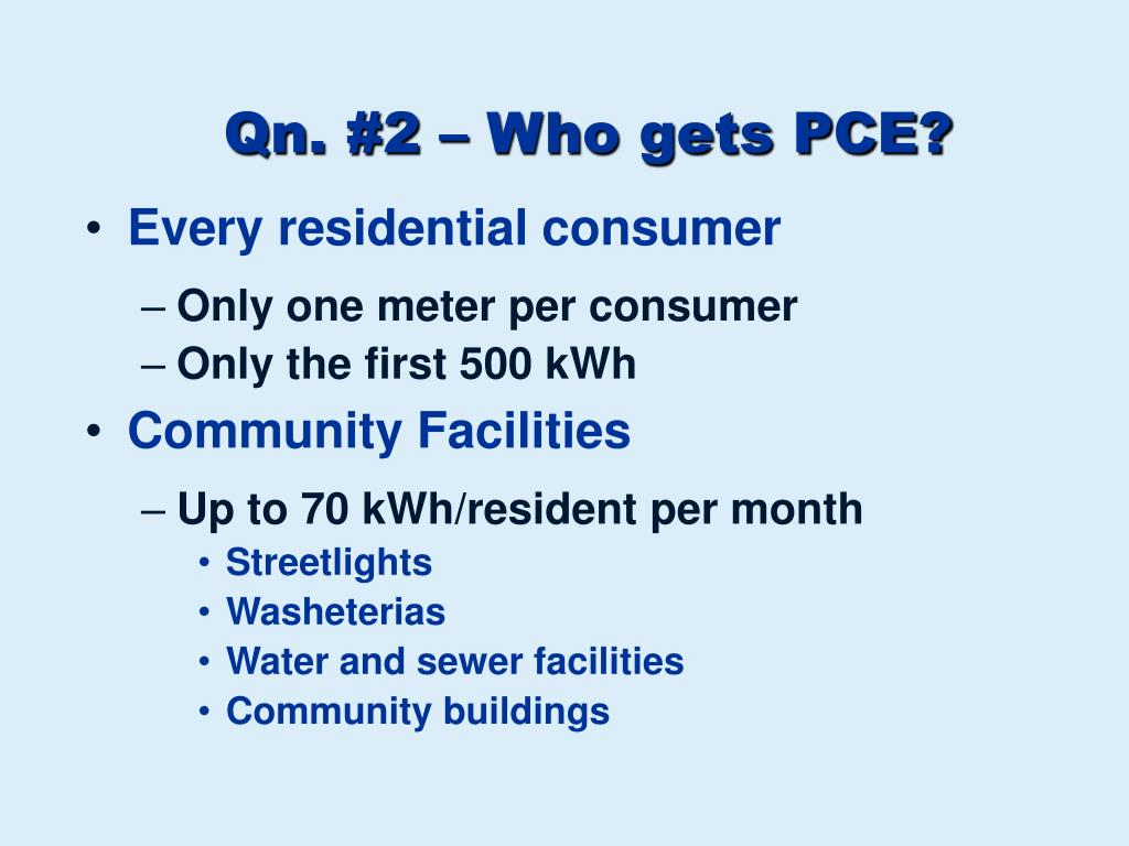 Qn. #2 – Who gets PCE?