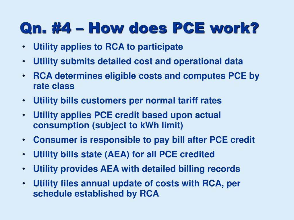 Qn. #4 – How does PCE work?