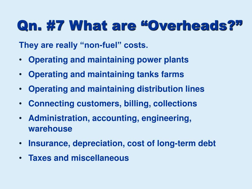 """Qn. #7 What are """"Overheads?"""""""