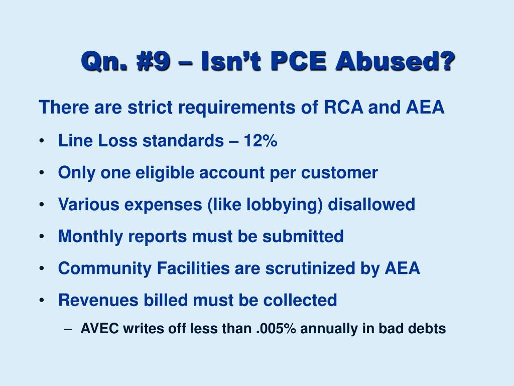 Qn. #9 – Isn't PCE Abused?