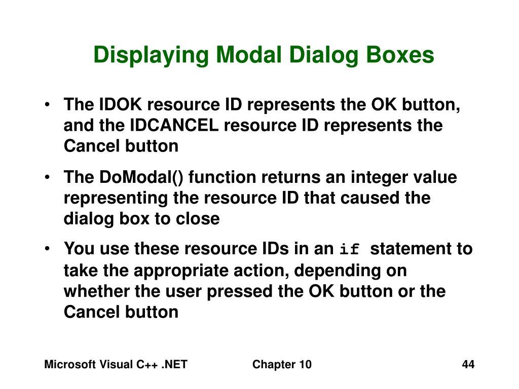 Displaying Modal Dialog Boxes