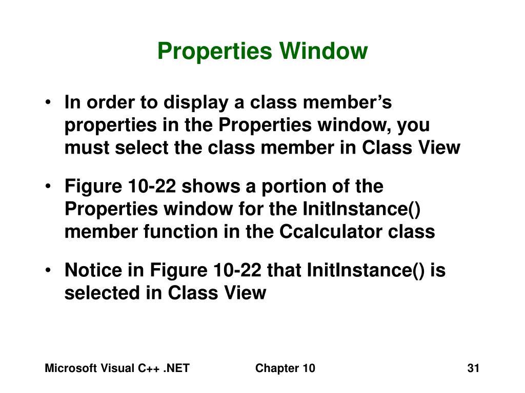 Properties Window
