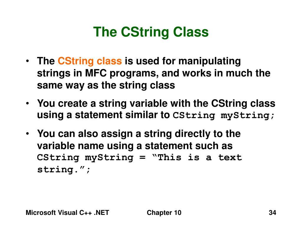 The CString Class