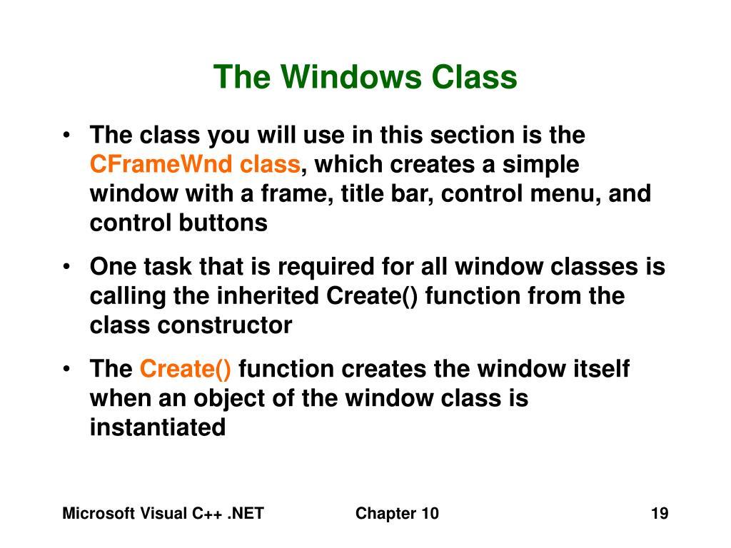 The Windows Class