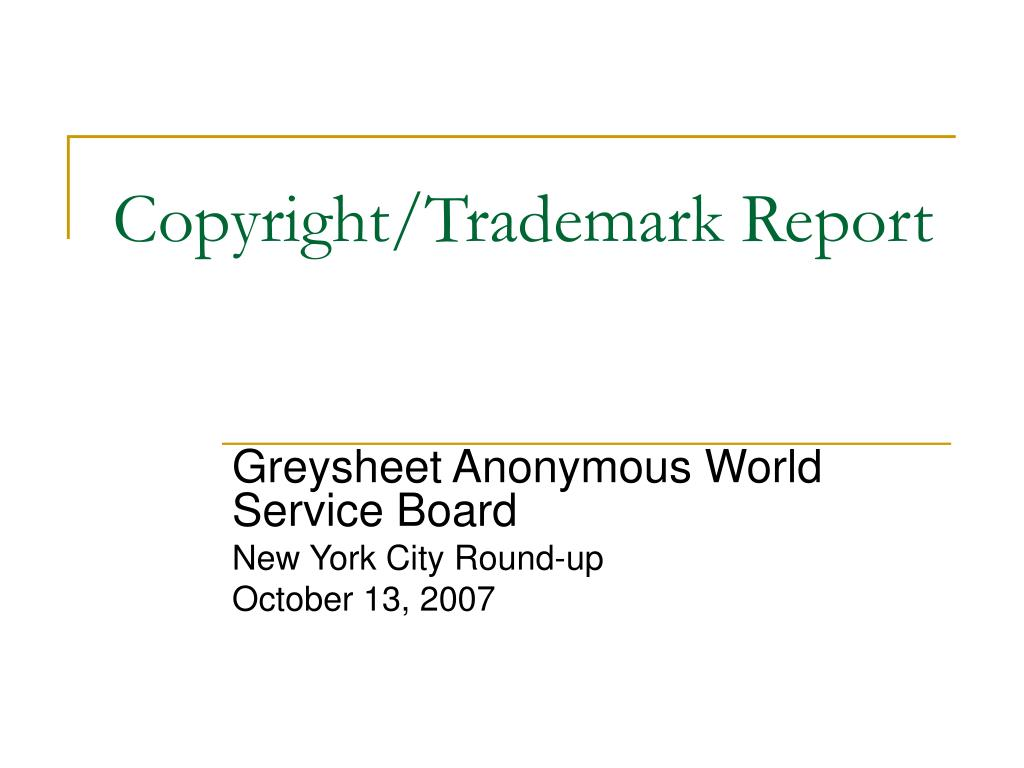 Copyright/Trademark Report