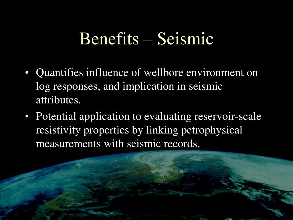 Benefits – Seismic