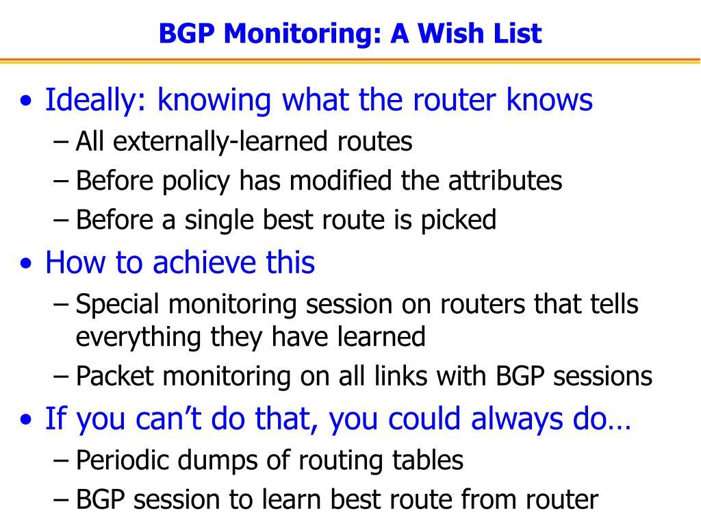 BGP Monitoring: A Wish List