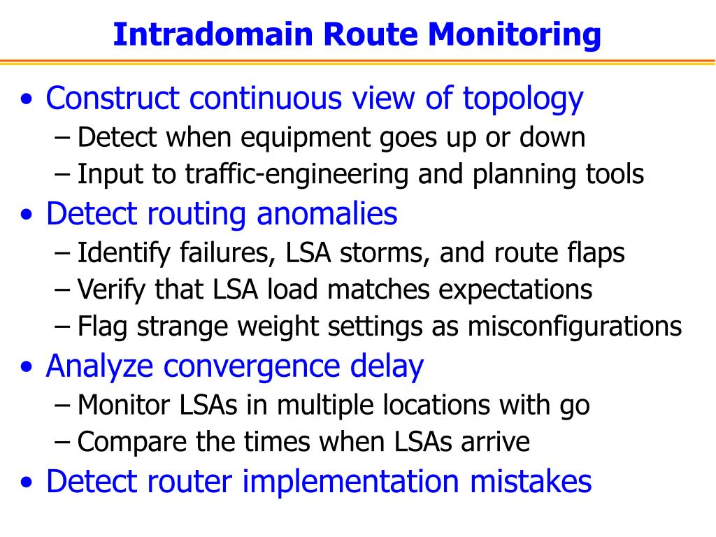 Intradomain Route Monitoring