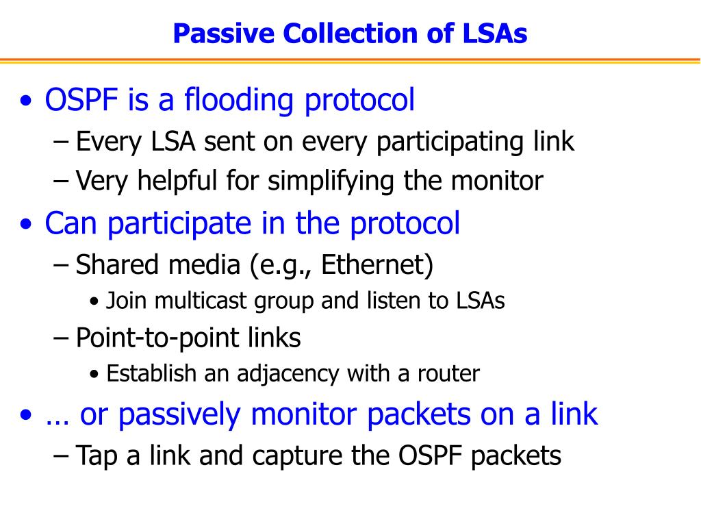 Passive Collection of LSAs