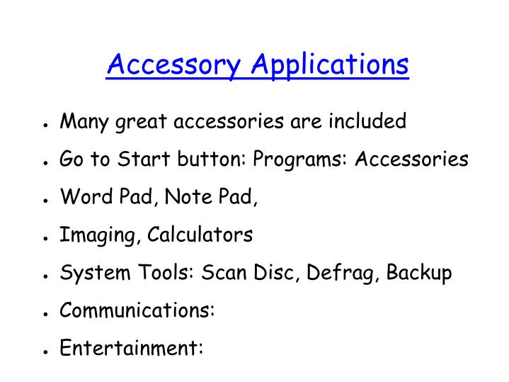 Accessory Applications