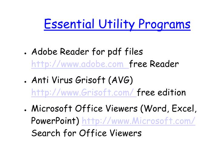Essential Utility Programs