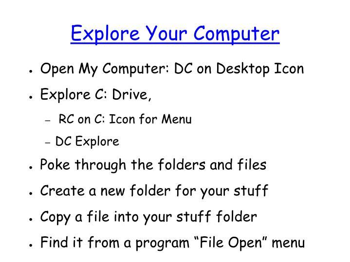 Explore Your Computer