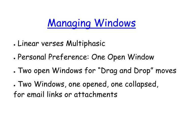 Managing Windows