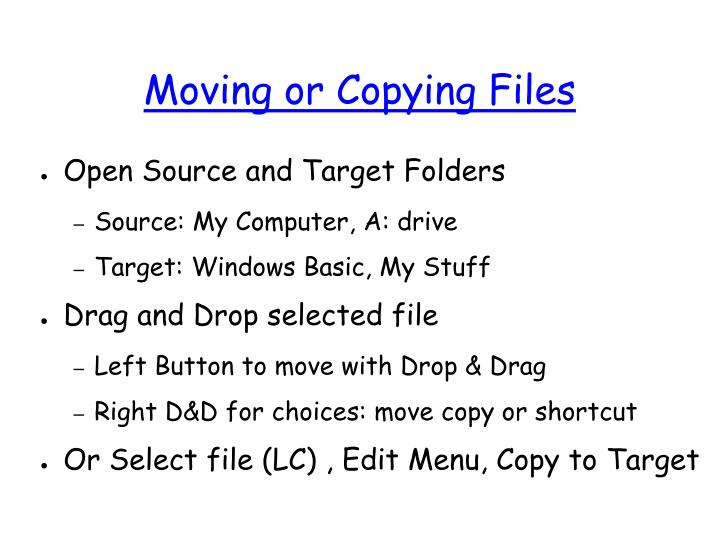 Moving or Copying Files