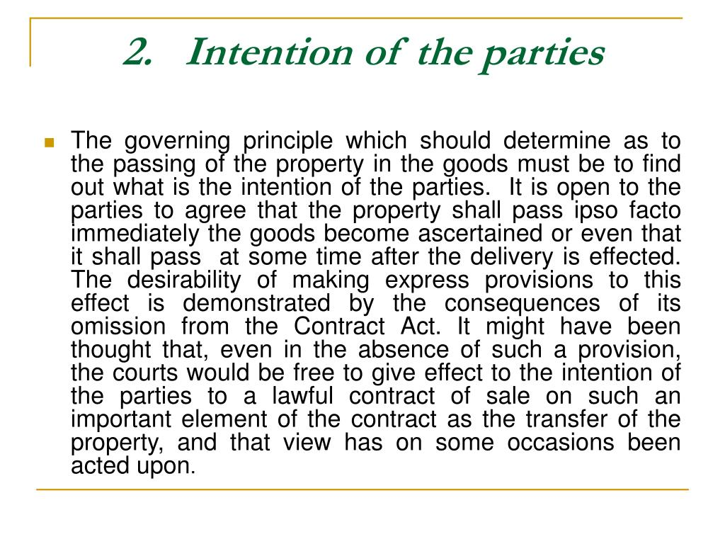 2.   Intention of the parties