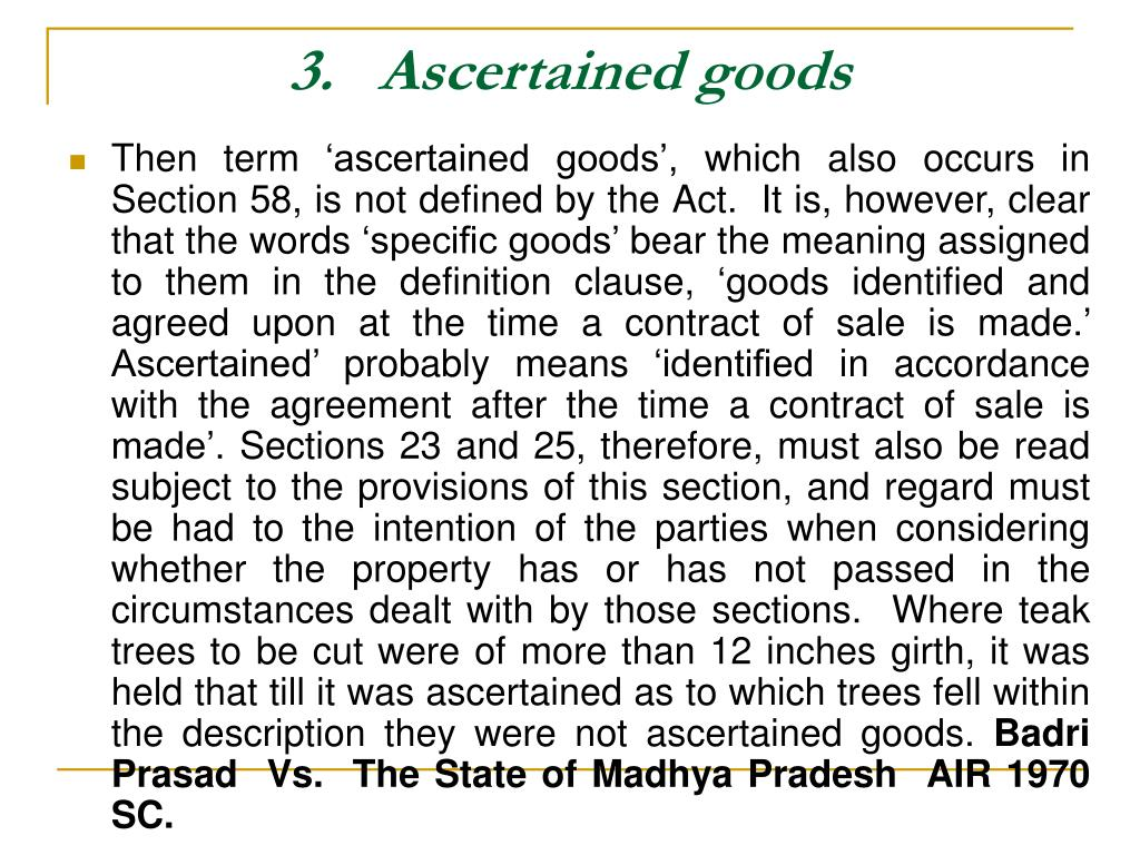 3.   Ascertained goods