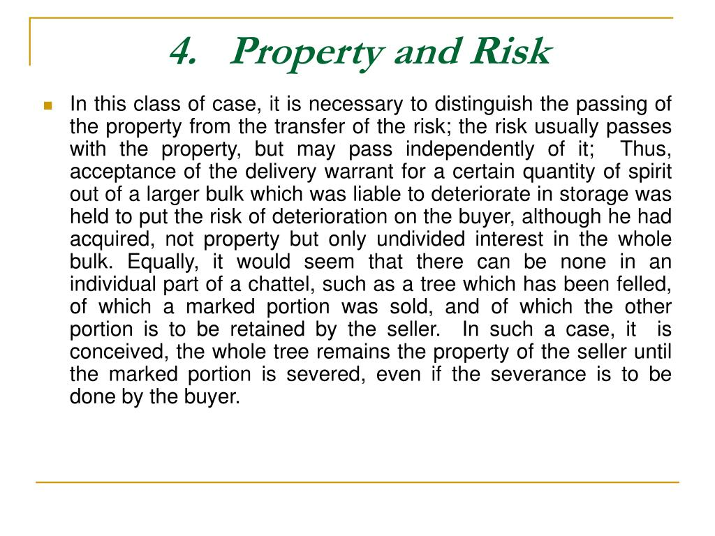 4.   Property and Risk