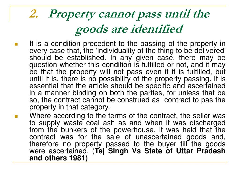 Property cannot pass until the goods are identified