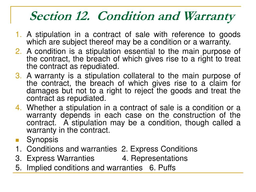 Section 12.  Condition and Warranty