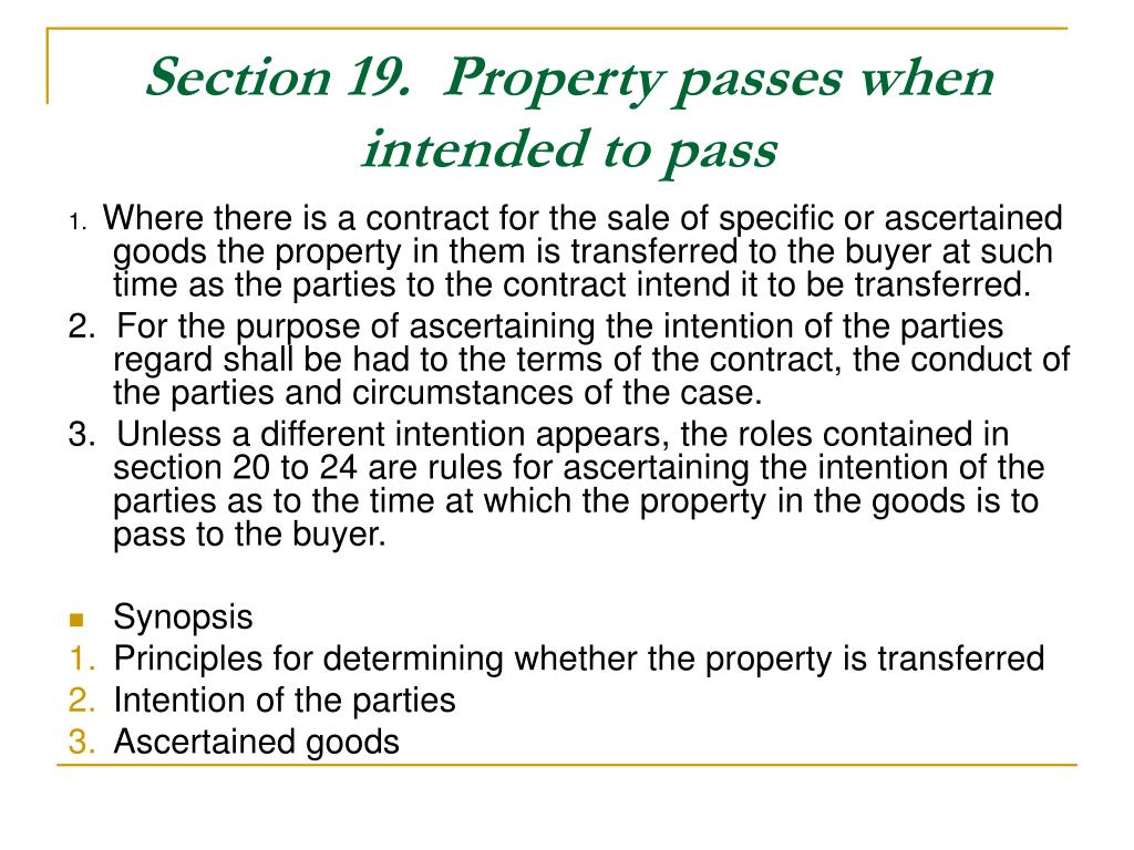 Section 19.  Property passes when intended to pass