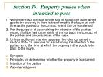 section 19 property passes when intended to pass