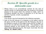 section 20 specific goods in a deliverable state