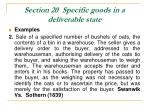 section 20 specific goods in a deliverable state36