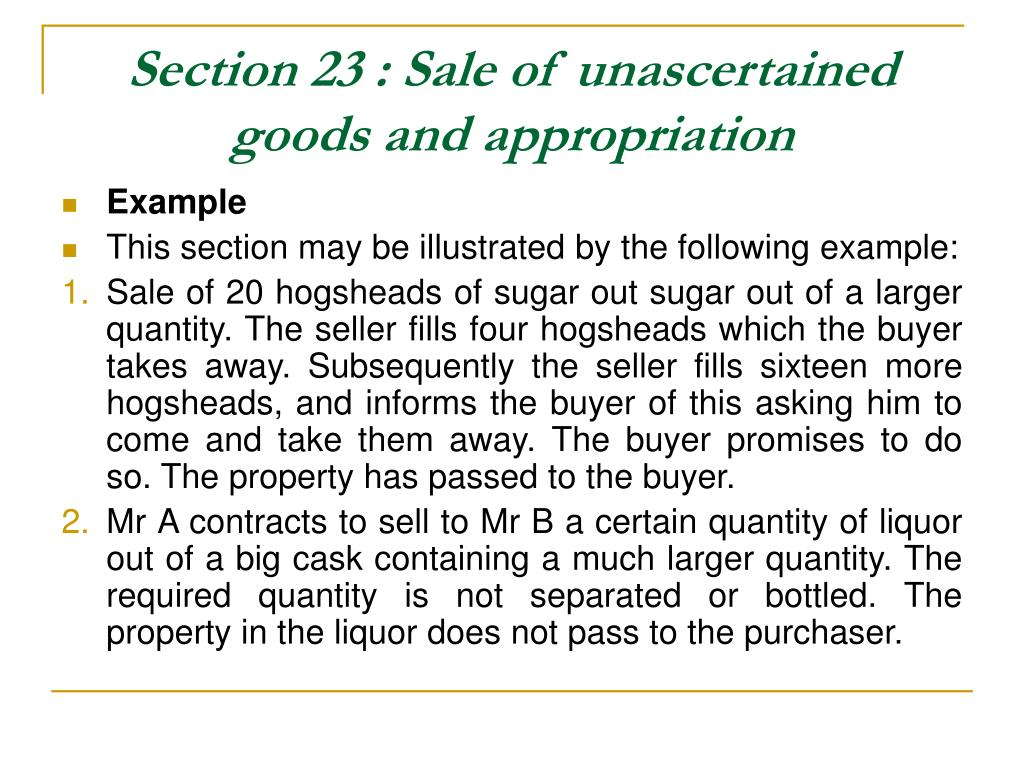 Section 23 : Sale of unascertained goods and appropriation