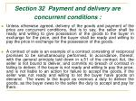section 32 payment and delivery are concurrent conditions