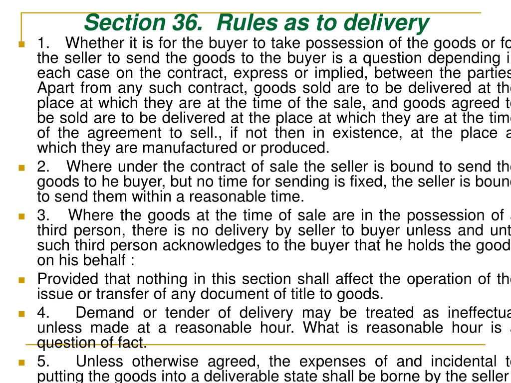 Section 36.  Rules as to delivery