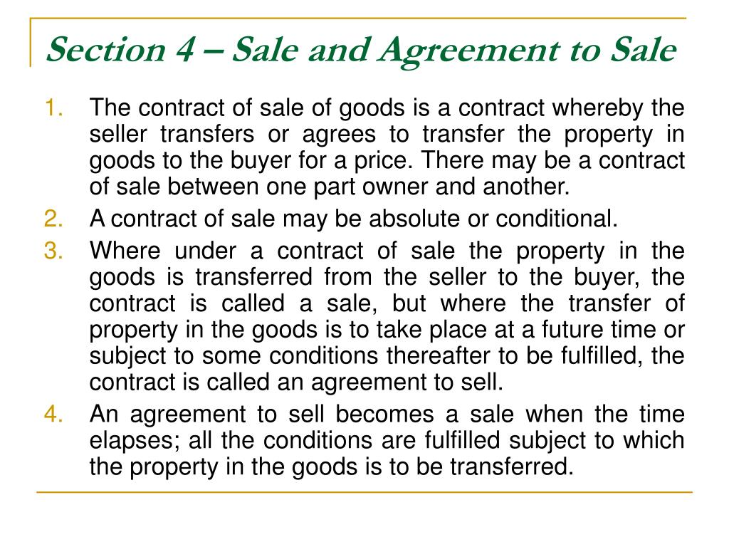 Section 4 – Sale and Agreement to Sale