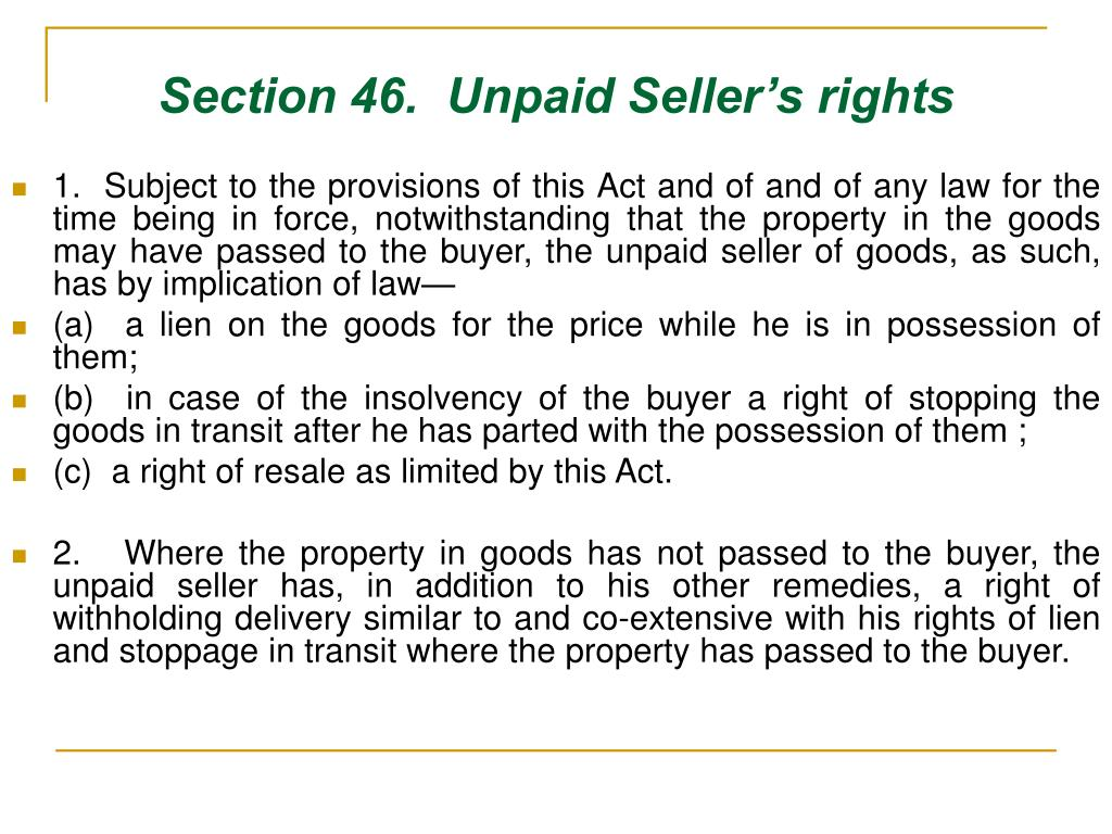 Section 46.  Unpaid Seller's rights