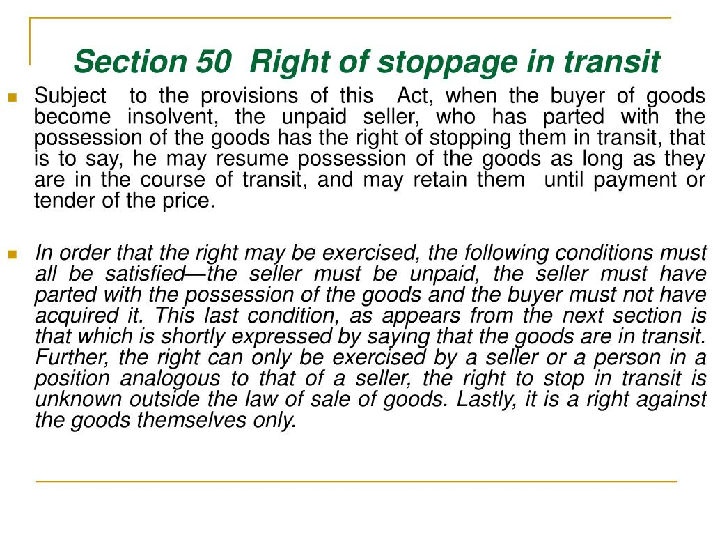 Section 50  Right of stoppage in transit