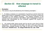section 52 how stoppage to transit is effected65