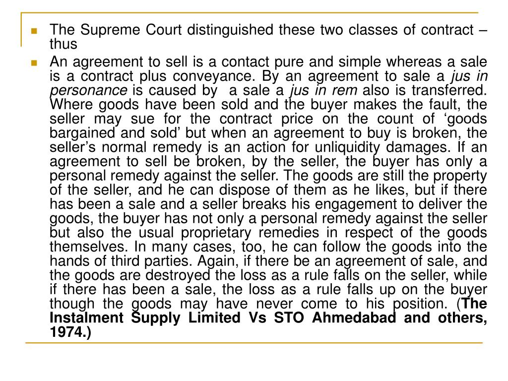 The Supreme Court distinguished these two classes of contract –thus