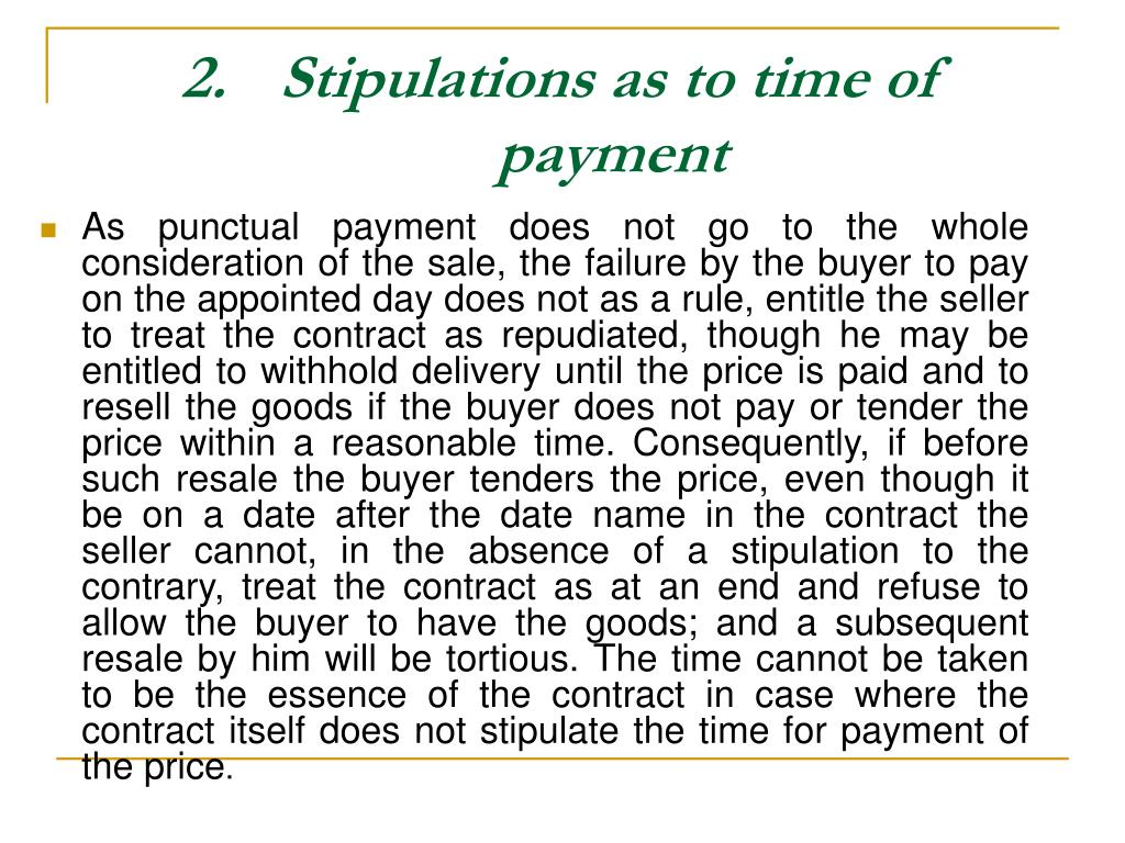 Stipulations as to time of payment