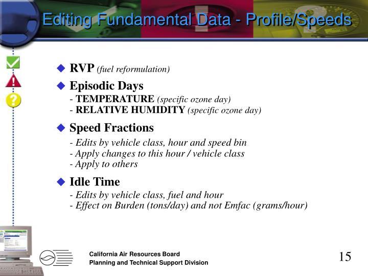 Editing Fundamental Data - Profile/Speeds