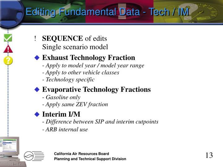 Editing Fundamental Data - Tech / IM