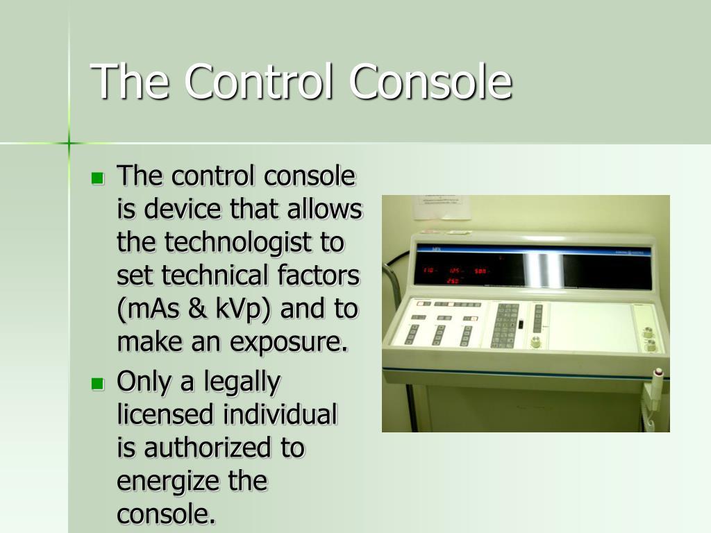 The Control Console