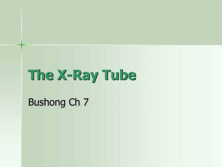 The x ray tube l.jpg