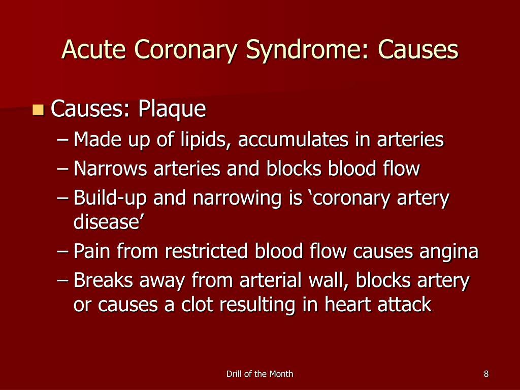 Acute Coronary Syndrome: Causes